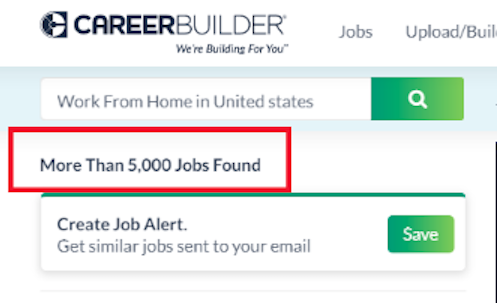 CareerBuilder is a well known job listing site with currently more than 5,000 work from home jobs found.